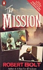 The Mission by Robert Bolt