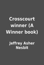 Crosscourt winner (A Winner book) by Jeffrey…