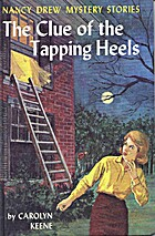 The Clue of the Tapping Heels: A Nancy Drew…