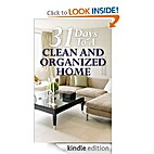 31 Days To A Clean And Organized Home: How…