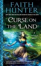 Curse on the Land by Faith Hunter