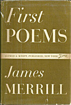 FIRST POEMS by James Merrill