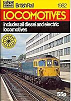ABC British Rail Locomotives 1982 by Ian…