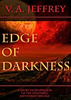 Edge of Darkness by V. A. Jeffrey