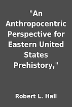 An Anthropocentric Perspective for Eastern…