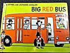 Big Red Bus by Ethel Kessler