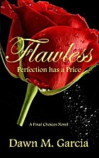 Flawless: Perfection has a Price (Final…