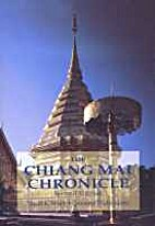 The Chiang Mai Chronicle: Second Edition by…