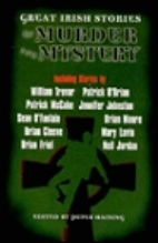 Great Irish Stories of Murder and Mystery by…