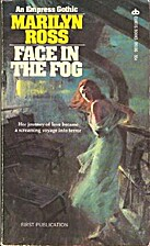 Face in the Fog by Marilyn Ross