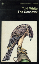 The Goshawk by T. H. White
