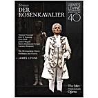 Strauss: Der Rosenkavalier - James Levine…