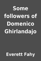 Some followers of Domenico Ghirlandajo by…