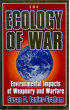 The Ecology of War: Environmental Impacts of…