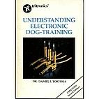Understanding Electronic Dog-training.…