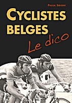 Cyclistes Belges : Le dico by Pascal Sergent