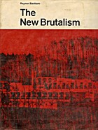 The new brutalism: ethic or aesthetic? by…