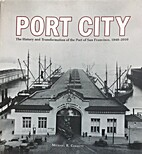 Port City: The History and Transformation of…