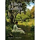 Albert Edelfelt 1854-1905 by Rakel Kallio