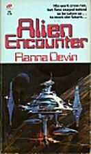 Alien Encounter by Flanna Devin