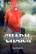 South of Charm: A Novel by Elliot Grace