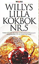 Willys lilla kokbok. Nr 5 by Albert…