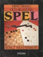 Ming Mang och 40 andra spel by Bengt…