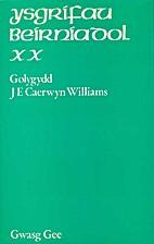 Ysgrifau Beirniadol XX by J. E. Caerwyn…