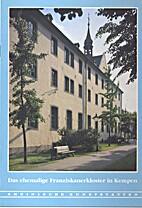 Das ehemalige Franziskanerkloster in Kempen…