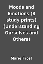 Moods and Emotions (8 study prints)…