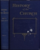 History of the Church: Period I, Vol. 3…