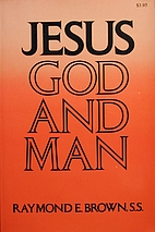 Jesus: God and Man : Modern Biblical…