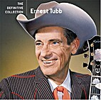 Ernest Tubb - The Definitive Collection by…