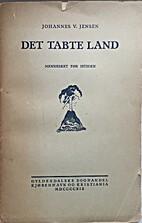 Det tabte land : Mennesket før istiden by…