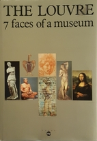 The Louvre : 7 faces of a museum