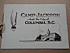 Camp Jackson and the City of Columbia, S.C.