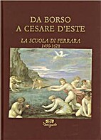 From Borso to Cesare d'Este : the…