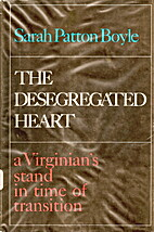 The desegregated heart; a Virginian's stand…