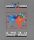 Euskal Herria the country of the Basque…