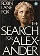 The Search for Alexander by Robin Lane Fox
