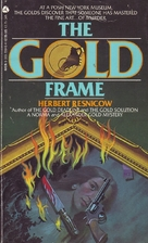 The Gold Frame by Herbert Resnicow