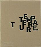 Temperature Design by Temperature Design
