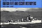 British fleet and escort destroyers, volume…