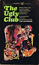 The Ugly Club by Tom Lockwood