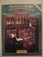 Mumm's the Word 10th Anniversary Book:…