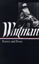 Poetry and Prose by Walt Whitman