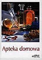 Apteka domowa by Petra Wenzel