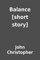 Balance [short story] by John Christopher