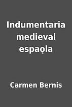 Indumentaria medieval espaǫla by Carmen…