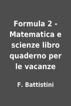 Formula 2 - Matematica e scienze libro…